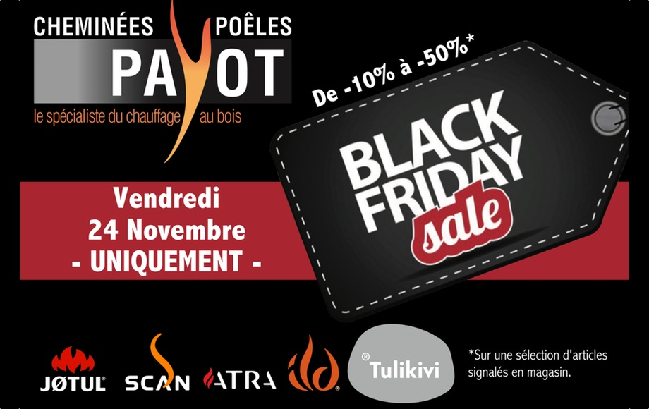 BLACK FRIDAY! Le vendredi 24 novembre UNIQUEMENT!