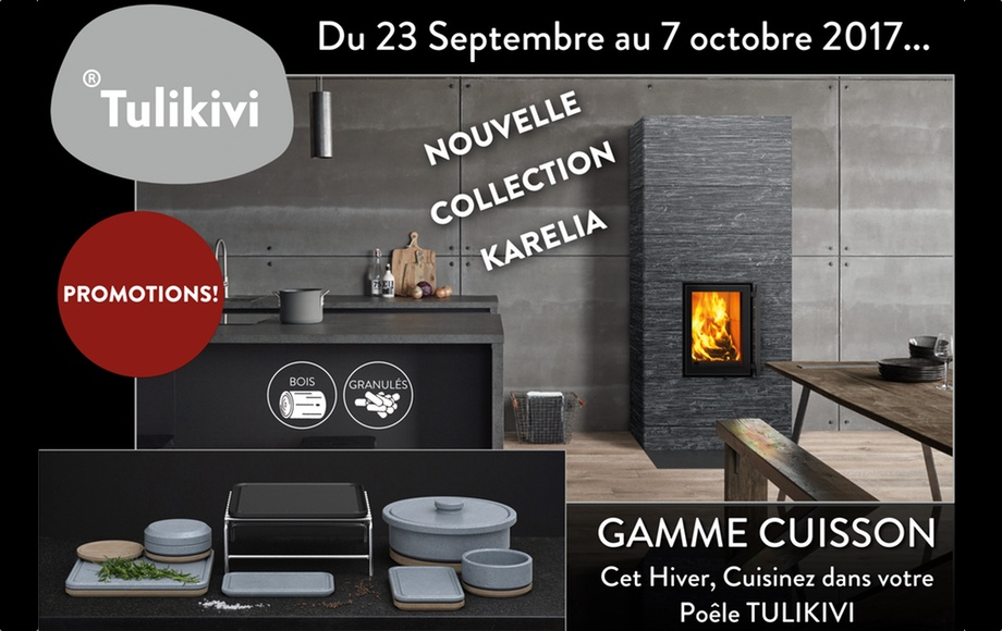 TULIKIVI: Collection KARELIA & Quinzaine Culinaire