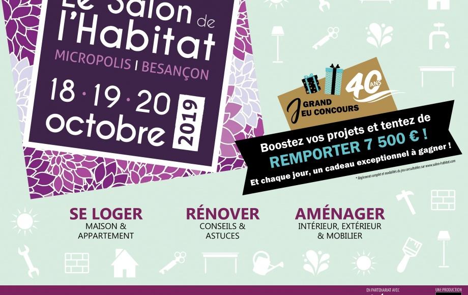 Salon de l'Habitat de Besançon, du 18 au 20 octobre 2019 !