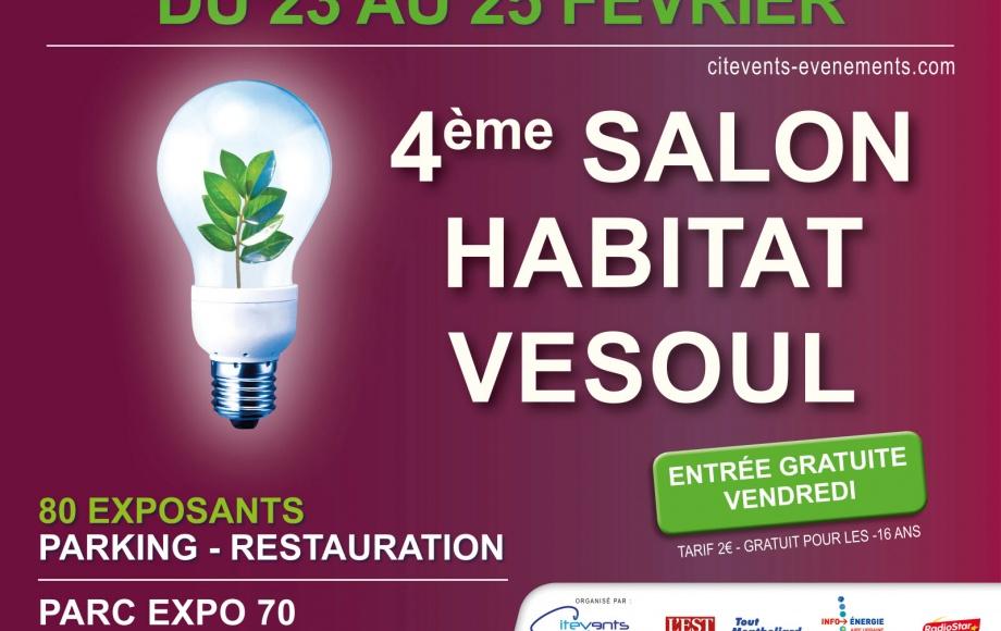 Salon de l'Habitat de Vesoul ! Du 23/02 au 25/02/18