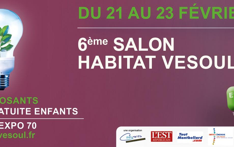 SALON DE L'HABITAT DE VESOUL DU 21 AU 23 FEVRIER 2020